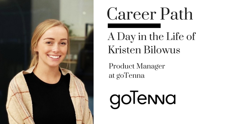 Career Path - Kristen Bilowus, Product Manager at goTenna [Video] banner image